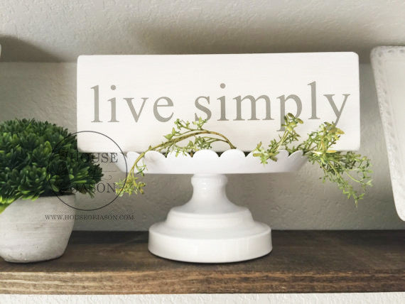 Live Simply Wooden Sign | 4 x 10