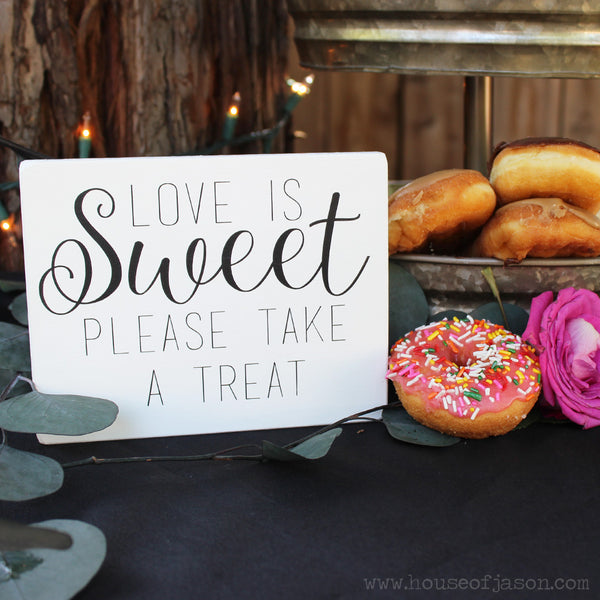 Donut Bar, Bridal Shower Decor, Love is sweet please take a treat, Donut Signs, Sweets Bar, Favor, Wedding Favors, Wedding Favor Sign, Donuts, Sprinkles, Wooden Signs, Wood Signs, Farmhouse Wedding, Rustic Farmhouse, Boho Chic, Wedding chic