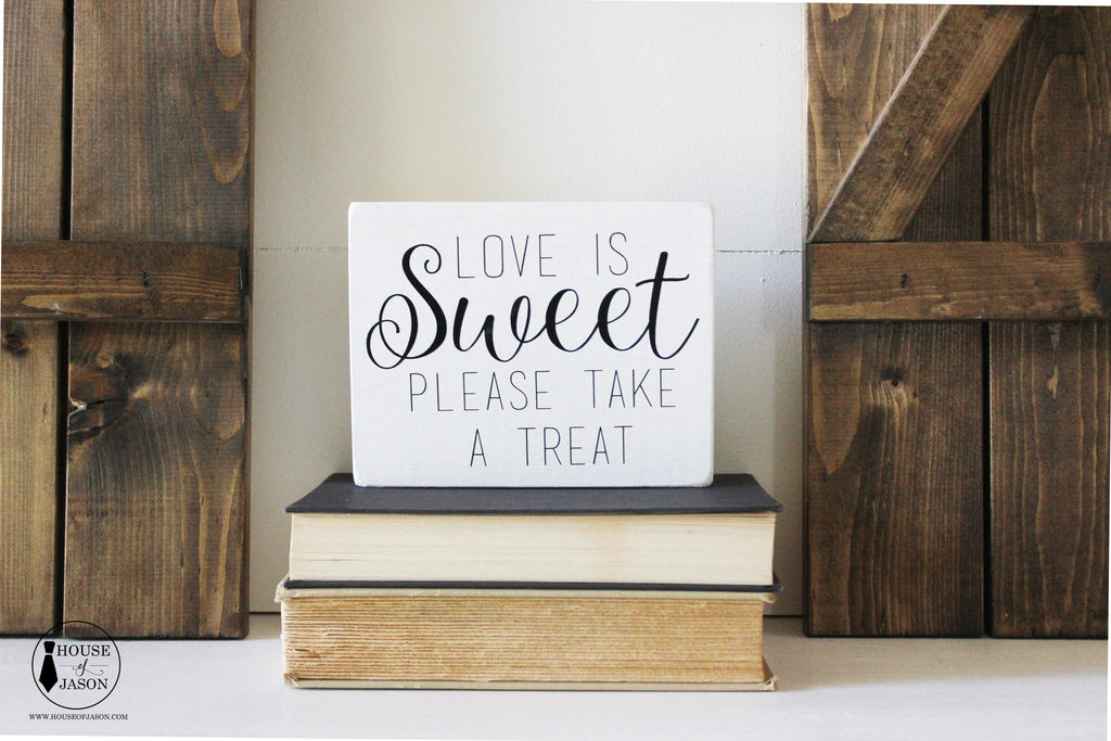 Love is Sweet, Please Take a Treat, Wedding Decor, Hand Painted Wooden Sign | 5 x 7