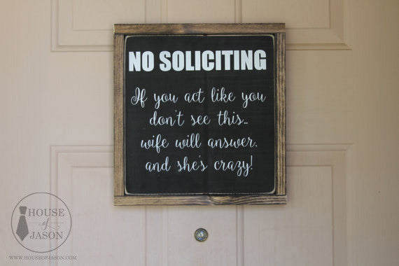 No Soliciting Sign, Beware of Wife, Funny Signs, Porch Decor, Wooden Signs, Wood Signs, Porch Sign, Front Door Sign, No Solicitation, black and white, House of Jason