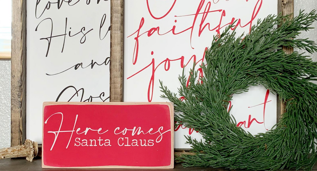 Here Comes Santa Claus Mini Sign | 7 x 4