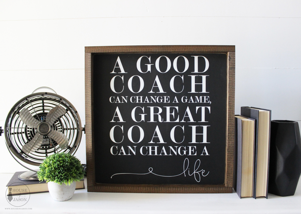 A Good Coach, Hand Painted Wooden Sign | 13 x 13