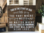 This is the Start of Our Sweet Little Story, Rustic Wedding, Hand Painted Wooden Sign | 12 x 12