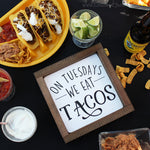 On Tuesdays we eat tacos, taco tuesday, taco bar, fiesta, fiesta party, pacifico, corn chips, taco bar sign, taco sign, home decor signs, summer signs, party signs, taco, tacobout a party