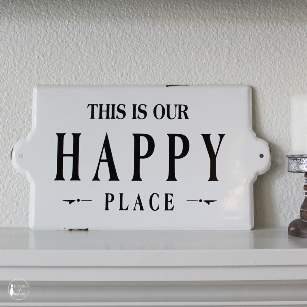 This Is Our Happy Place Enamel Sign