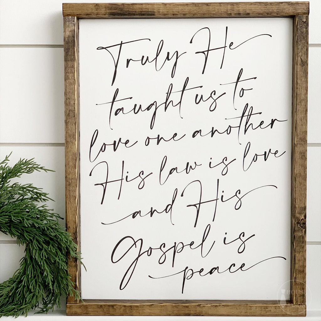 Truly He Taught Us Wooden Sign | 12 x 16