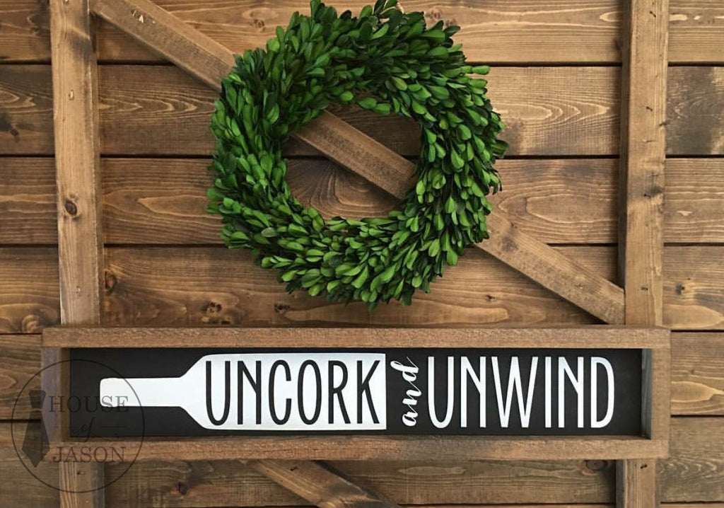 READY TO SHIP | Uncork and Unwind, The Original, Hand Painted Wooden Sign | 5 x 24