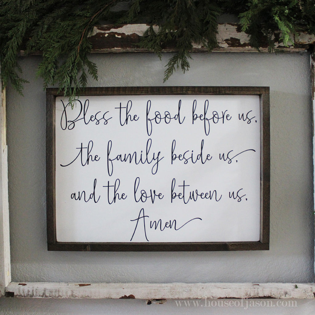 Bless the food before us, the family beside us, and the love between us, Amen, wooden sign, hand painted wooden sign, farmhouse signs, black and white signs, rustic signs, wood signs, wooden signs, dining room decor, house of jason