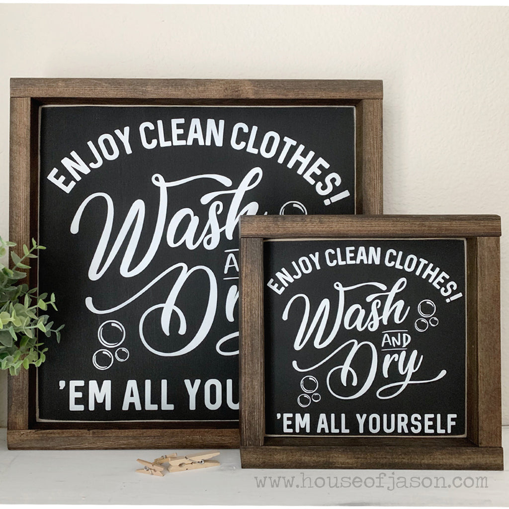 FREE SHIPPING | Enjoy Clean Clothes Wooden Sign | 8 x 8