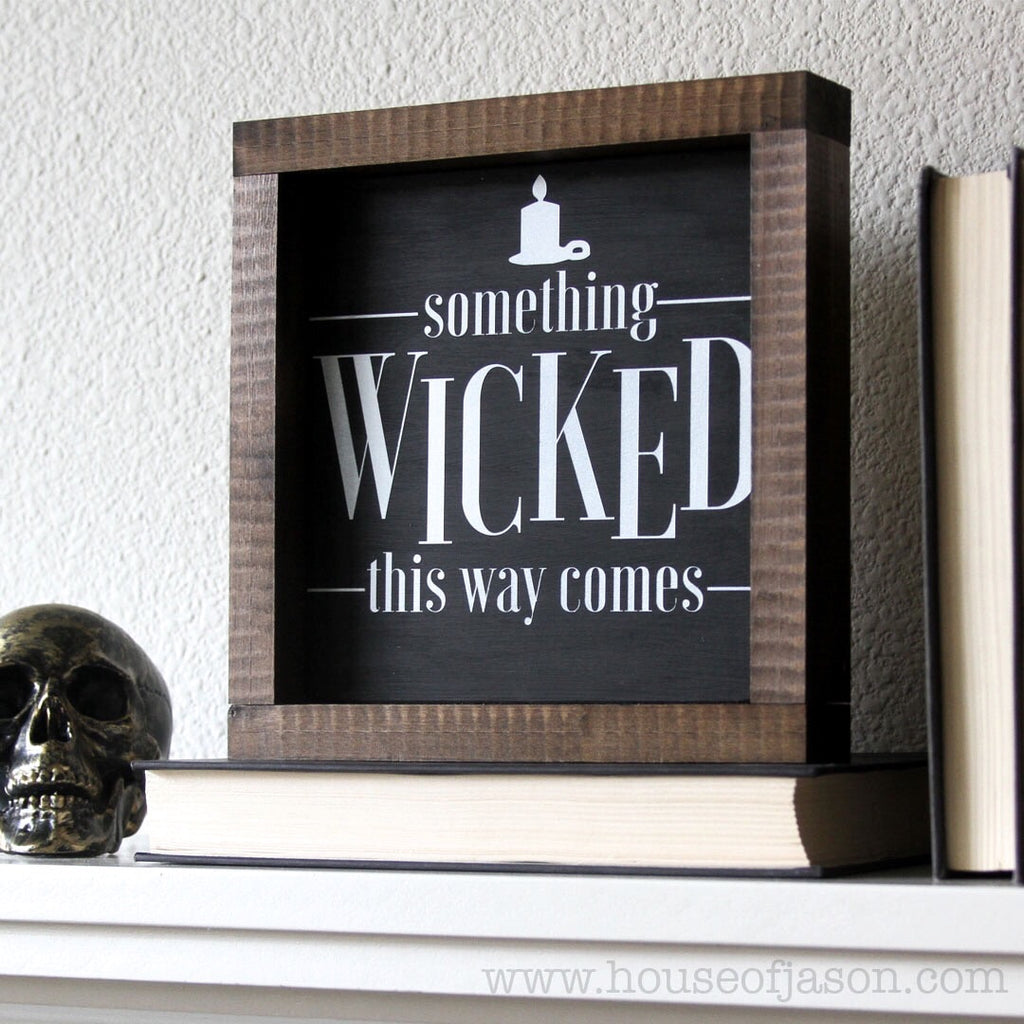 Halloween Something Wicked This Way Comes, Hand Painted Wooden Sign | 8 x 8