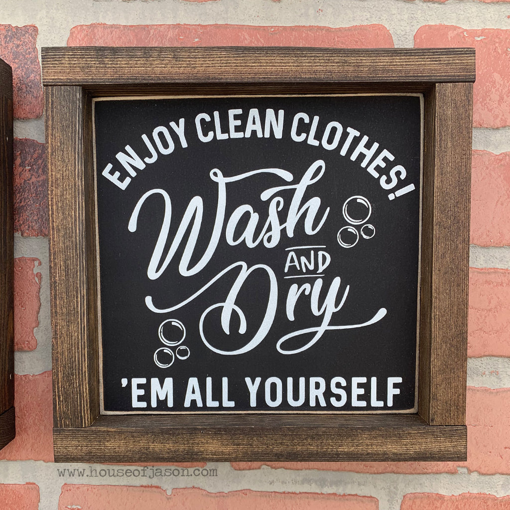 Enjoy Clean Clothes Wooden Sign | 8 x 8
