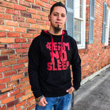 Team No Sleep Hoodie
