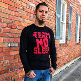 Team No Sleep Long Sleeve