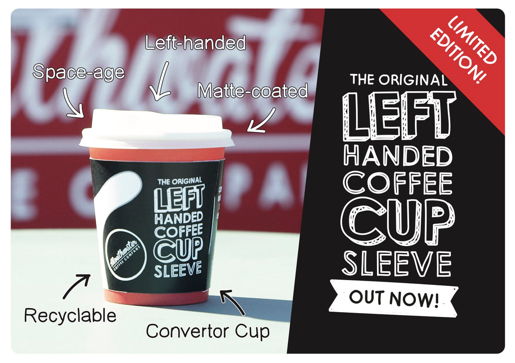 Original left handed coffee cup sleeve