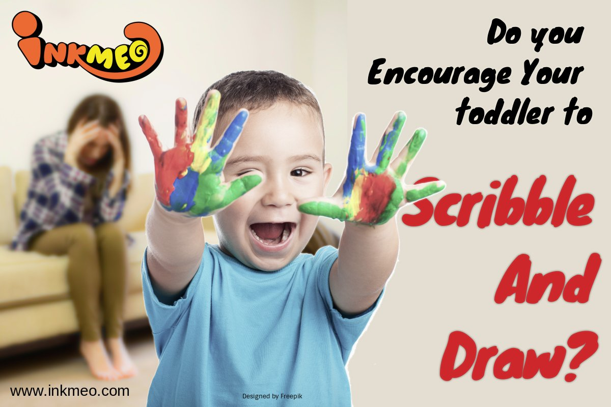 Do you Encourage Your toddler To Scribble And Draw? | Inkmeo
