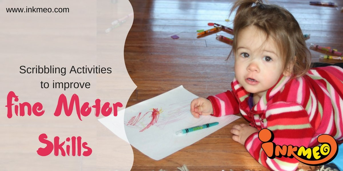 Scribbling Activities to improve Fine Motor Skills  | Inkmeo