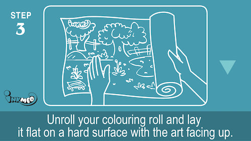 Step 3: Unroll your colouring roll and lay it flat on a hard surface with the art facing up
