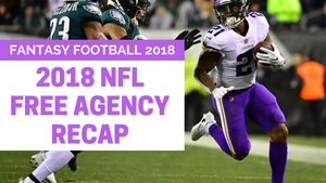 Top NFL Free Agency Moves | 2018 Fantasy Football