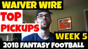 Week 5 Fantasy Football - Top Waiver Wire Adds