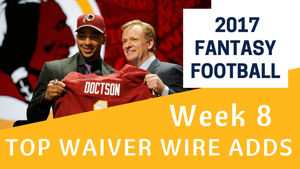 Fantasy Football Week 8 - Top Waiver Wire Adds