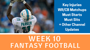 Fantasy Football Week 10 - YouTube Notes