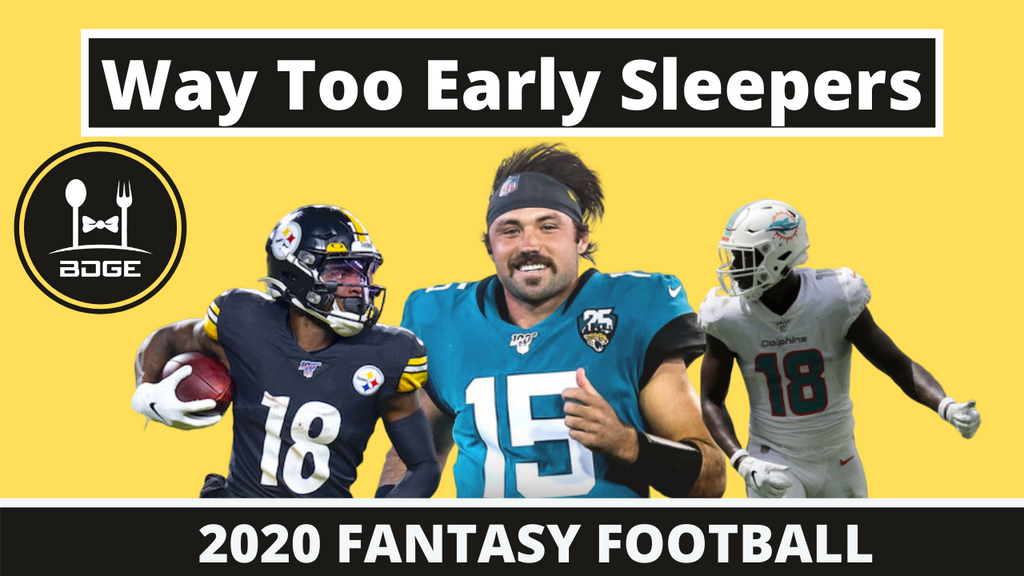 Way Too Early Sleepers for 2020 Fantasy Football