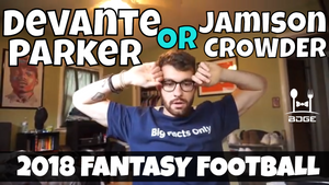 DeVante Parker vs. Jamison Crowder - In the Muck Monday | 2018 Fantasy Football