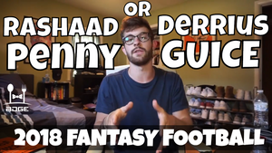 Derrius Guice vs. Rashaad Penny - In the Muck Monday | 2018 Fantasy Football