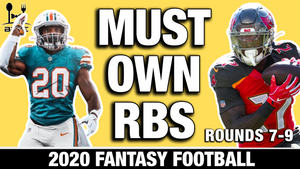 MUST Own Running Backs (Rounds 7-9) in 2020 Fantasy Football Draft