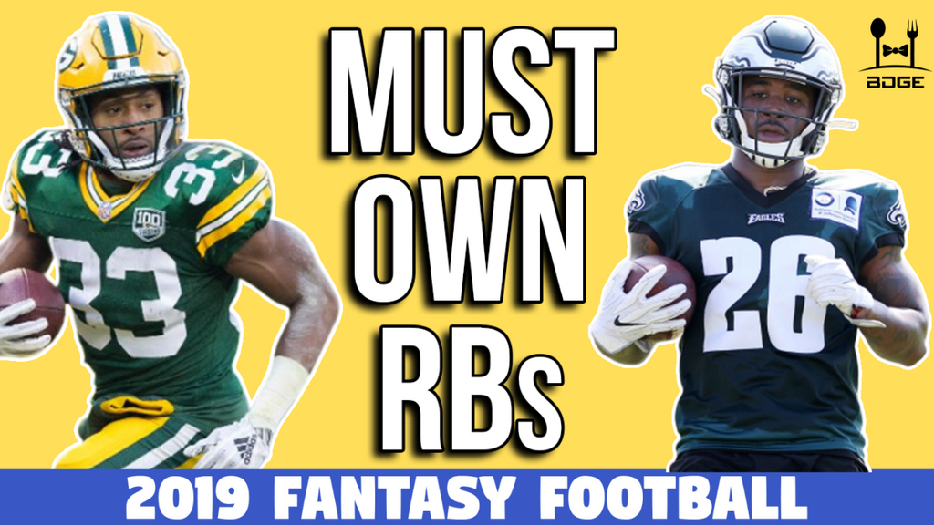 Must Own Running Backs in 2019 Fantasy Football