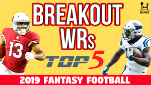 Top 5 Wide Receiver Breakouts in 2019 Fantasy Football