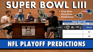 Super Bowl LIII | Patriots vs. Rams Predictions