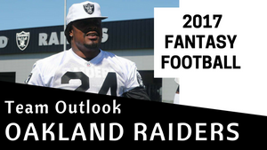 2017 Oakland Raiders Fantasy Football Team Outlook