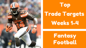 Top Fantasy Football Early Trade Targets (Weeks 1-4)