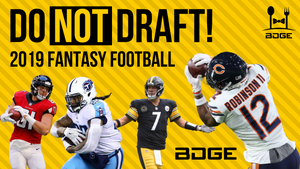 Do NOT Draft These Players in 2019 Fantasy Football - Players to Avoid