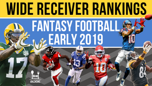 2019 Fantasy Football Wide Receiver Rankings