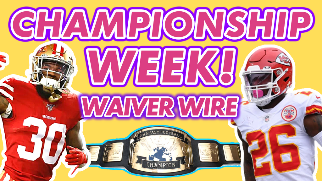 Week 16 Fantasy Football Championship Waiver Wire + Week 15 Recap
