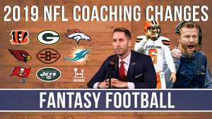 2019 NFL Coaching Changes | Fantasy Football Impact