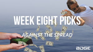 Week 8 Picks Against the Spread