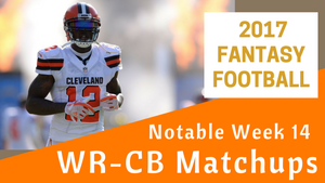 Fantasy Football Week 14 - Notable WR/CB Matchups