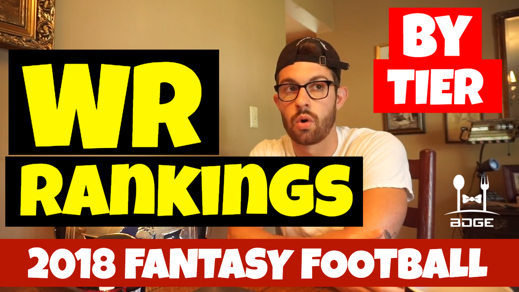 WR Rankings By Tier | 2018 Fantasy Football