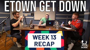 Week 13 - Etown Get Down League Recap