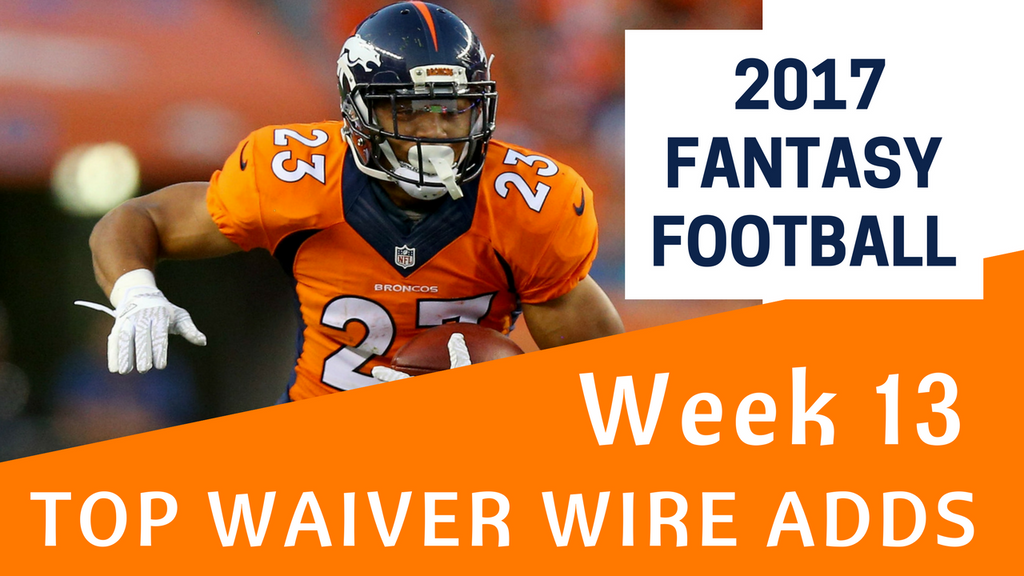 Fantasy Football Week 13 - Top Waiver Wire Adds