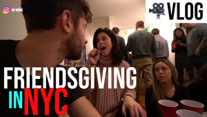 Friendsgiving 2018 Vlog