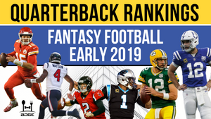 2019 Fantasy Football Quarterback Rankings