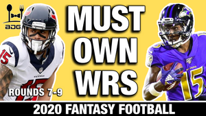 MUST Own Wide Receivers (Rounds 7-9) in 2020 Fantasy Football