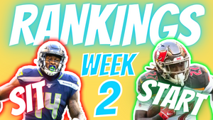 Week 2 Rankings & Start/Sits