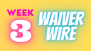 Top Week 3 Waiver Adds