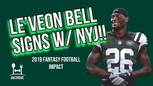 Le'Veon Bell Signs with the New York Jets! | 2019 Fantasy Football Impact