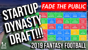 Go Fade Me 2019 Dynasty Startup Draft